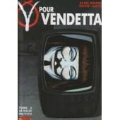 V Pour Vendetta Tome 3 - La Valse Du Vice de Lloyd, D