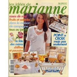 Les Id�es De Marianne N� 59 : Roses De Mai Fruits Et Salades Dans La Maison De Campagne