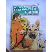 Les Six Compagnons Et La Bouteille A La Mer de bonzon paul-jacques