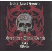 Stronger Than Death - Zakk Wylde & Black Label Society