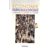 Economie Familiale Et Sociale 4eme Et 3eme Technologique - Biologie, Education Sanitaire, Education Du Consommateur de E Charton