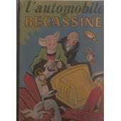 L'automobile De Becassine de CAUMERY, Illustrated by J.P PINCHON