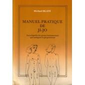 Manuel Pratique De Ji-Jo de michael blate