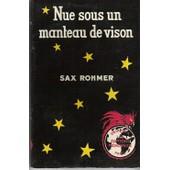 Nue Sous Un Manteau De Vison. de Rohmer, Sax