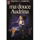 Ma Douce Audrina de Virginia-C Andrews