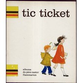 Tic Ticket - Illustrations De Mich�lle Daufresne de -