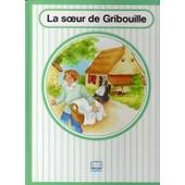 La Soeur De Gribouille de de segur, comtesse