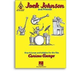 JOHNSON JACK AND FRIENDS : CURIOUS GEORGE (guitar versions)
