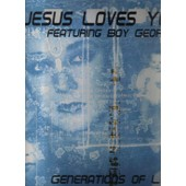 Generations Of Love ( France Partie 1 ) / - Jesus Loves You Feat Boy George