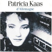 D'allemagne / Chicanos (In�dit) - Patricia Kaas