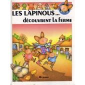 Les Lapinous D�couvrent La Ferme de sylvie rainaud