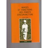 Images Et Fonctions Des Points D'acupuncture de Arnie Lade