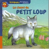 Le Chant Du Petit Loup de Audouin, Laurent