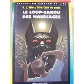 Chair De Poule N� 13 : Le Loup-Garou Des Mar�cages de L.