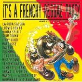 It's A Frenchy Reggae Party - La Ruda Salska, Ludwig Von 88, Sergent Garcia, Gnawa Diffusion, Marcel Et Son Orchestre...