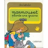 Marmouset - Tome 5 - Marmouset Plante Une Graine de Dina Kathelyn