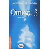 Om�ga 3 de Fr�d�ric Saldmann