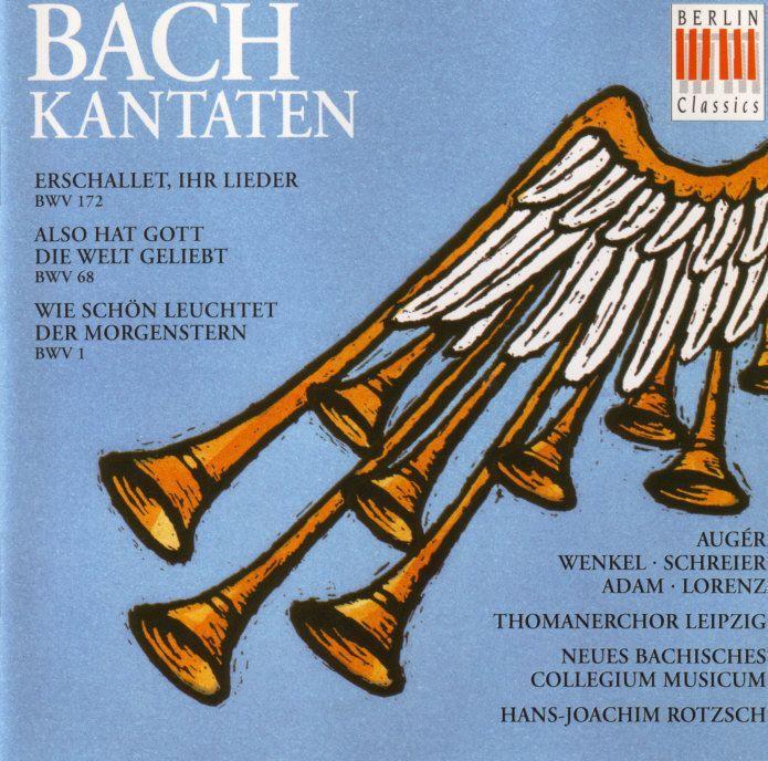 CANTATES BWV 1, 68, & 172