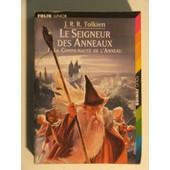 Le Seigneur Des Anneaux - Tome 1 - La Communaut� De L Anneau de j. r. r. tolkien