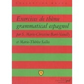 Exercices De Th�me Grammatical Espagnol de Marie-Christine Baro-Vanelly
