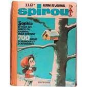 Album Du Journal Spirou N� 112 (Du N� 1603 Au N� 1615)