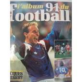 L'album 91 Du Football de jacques thibert