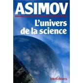 L'univers De La Science de Isaac Asimov
