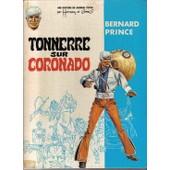 Bernard Prince : Tonnerre Sur Coronado de Hermann