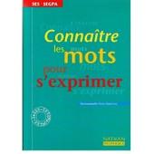 Conna�tre Les Mots Pour S'exprimer - Ses-Segpa de Emmanuelle Erny-Newton