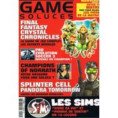 Game Soluces N� 2 : Splinter Cell Pandora Tomorrow - Final Fantasy Crystal Hronicles - Pes 3 - Champions Of Norrath - Les Sims