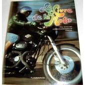 Le Livre De La Moto de phil schilling