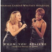 When You Believe (Tir� De La B.O.F 'le Prince D'egypte') - Mariah Carey - Whitney Houston