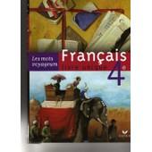 Fran�ais 4e - Livre Unique de H�l�ne Potelet