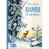 Bambi Le Chevreuil - Illustr� Par Pierre Probst de Salten, F�lix