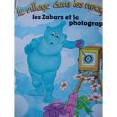 Le Village Dans Les Nuages : Les Zabars Et Le Photographe de Christophe Izard