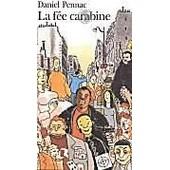 La F�e Carabine de Daniel Pennac