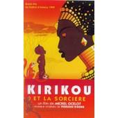 Kirikou Et La Sorciere de Michel Ocelot