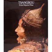 Tsangbou, Entre N�pal Et Tibet de Eric Valli Christine De Cherisey