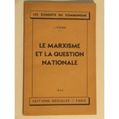 Le Marxisme Et La Question Nationale de j. staline