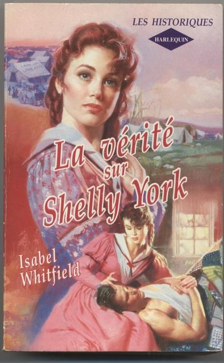 La vérité sur Shelly York - Isabel Whitfield