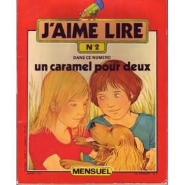 J'aime Lire N�2 De 1977 : Un Caramel Pour Deux
