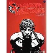 Spaghetti Brothers Tome 4 de Mandrafina