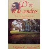 La Famille Landry, D'or Et De Cendres de virginia c andrews