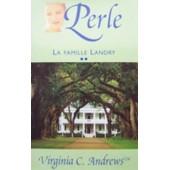 La Famille Landry - Perle de virginia c andrews