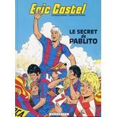 Eric Castel Tome 6 : Le Secret De P de Hugues, Françoise