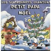 Joyeux Noel Avec Les Schtroumpfs - Les Schtroumpfs Chantent Petit Papa Noel - Ding Ding Schtroumpf (Jingle Bells) - Les Schtroumpfs Et Jean Stout