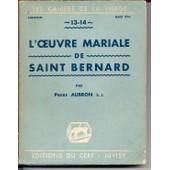 L'oeuvre Mariale De Saint Bernard de Aubron Pierre