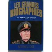 Les Grandes Biographies En Bandes Dessin�es N� 0 : Mussolini