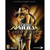 Lara Croft - Tomb Raider Anniversary - Le Guide Strat�gique Officiel de prima games