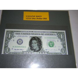 CELINE DION - BILLET UN DOLLAR / USA ONE DOLLAR BILL.